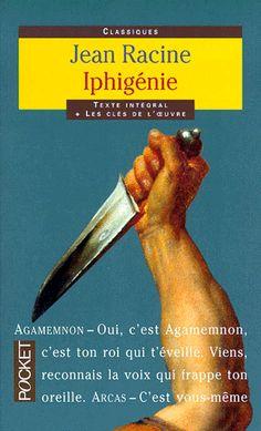 Iphigénie - Jean Racine