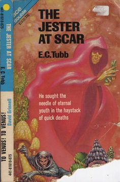 scificovers:  Ace #81610: The Jester at Scar by E. C. Tubb 1970. Cover by Kelly Freas.