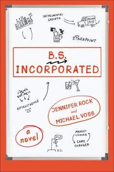 Funny, insightful, and heartfelt, B.S., Incorporated is sure to speak to fans of such hits as The Office, The Devil Wears Prada, and Office Space.