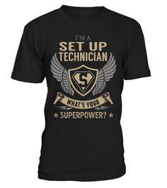 Set Up Technician Superpower Job Title T-Shirt #SetUpTechnician
