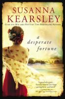 A desperate fortune / Susanna Kearsley.