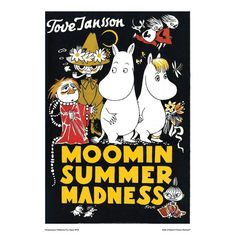 Tove Jansson/トーベ・ヤンソン【Moomin summer Madness】 I wish I was a Moomin. Moomin Books, Summer Madness, Tove Jansson, Jim Henson, Vintage Children's Books, Children's Book Illustration, Book Design, Childrens Books, Illustrators
