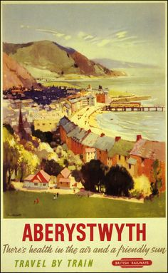 Aberystwyth, England - Aerial of Coast British Railways - Vintage Travel Poster (Art Prints, Giclees Vintage Travel Wedding, Beach Posters, Art Posters, British Travel, Aberystwyth, Railway Posters, Vintage Travel Posters, Train Travel, Beach Trip