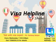 "Must Watch!!! Live Show "" #Visa #Helpline "" By Mr Pardeep Balyan on Today at 07:30 PM on Living India News Channel. Student Can ask your question live by phone & will get live Answer. For more details call us at 7206050110"