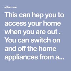 This can hep you to access your home when you are out . You can switch on and off the home appliances from anywhere. - avineshmohan/GSM-based-Home-Automation Home Automation, Arduino, Home Appliances, Canning, House Appliances, Appliances, Home Canning, Conservation
