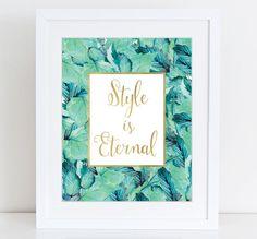 Style is eternal print Gold foil print Fashion от WallArt2Decor