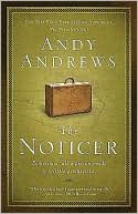 Another Andy Andrews book. This one can help you see the world just a little more clearly.