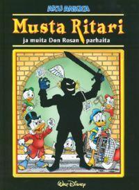 Musta ritari (Don Rosa) Don Rosa, Black Friday, Comic Books, Tropical, Baseball Cards, Comics, Cover, Art, Guns