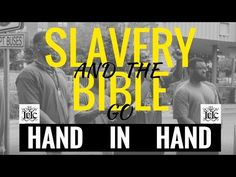 The Israelites: Slavery and the Bible Go Hand in Hand - YouTube