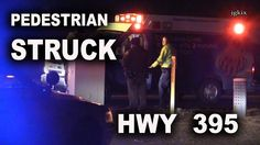 Pedestrian Struck by a Vehicle HWY 395