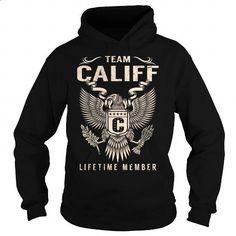 Team CALIFF Lifetime Member - Last Name, Surname T-Shirt - #gifts for girl friends #monogrammed gift
