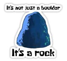 It's Not Just A Boulder... - Spongebob Sticker