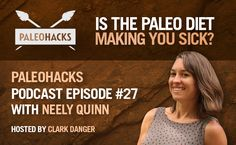 Is the Paleo Diet Making You Sick? Paleohacks Podcast #27 with Neely Quinn | Paleo Blog. ONE supplement you should NEVER take Why drinking cows blood is Paleo 3 supplements that play a crucial role in optimal health How to do Paleo for less than $100 a month Food sensitivities within the Paleo diet Why sardines are better than fish oil 2 reasons CrossFit may not be the right option for you. Everything you need to know about adrenal fatigue