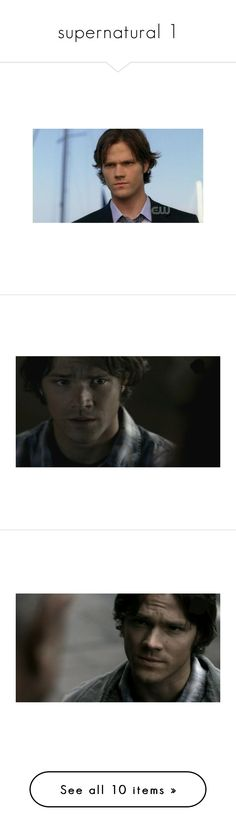 """supernatural 1"" by gabija15 ❤ liked on Polyvore featuring supernatural, jared padalecki, boys, sam winchester, men, images, sam, spn and people"