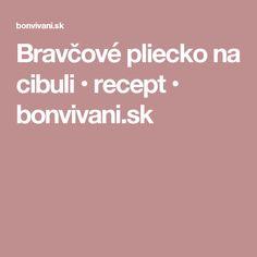 Bravčové pliecko na cibuli • recept • bonvivani.sk