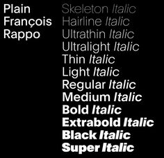 Plain is the achievement of years of research by François Rappo, whose Theinhardt family had set a milestone in revisiting Grotesque typeface design.