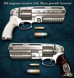 454 magnum with 30mm granade launcher.....!!!!