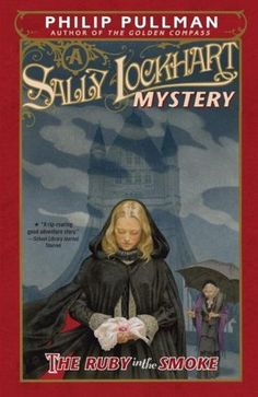 The Ruby in the Smoke (Sally Lockhart #1) by Philip Pullman http://www.bookscrolling.com/67-best-feminist-books-time/