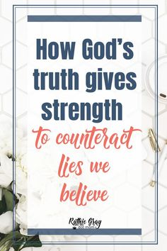 How God's truth gives strength to counteract lies we believe. Do you love words? What words do you run to for comfort? Spiritual Formation, Spiritual Disciplines, Sisters In Christ, Christian Devotions, Toxic Relationships, Christen, Spiritual Growth, Love Words, Trust God