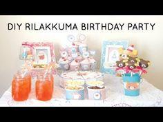 DIY Rilakkuma Birthday Party [FREE PRINTABLES] - YouTube