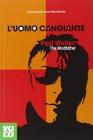 LIBRO: L'uomo cangiante. Paul Weller: the modfather
