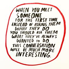 Quotes: when you meet someone. Memo Boards, Pretty Words, Beautiful Words, Quotes To Live By, Me Quotes, Note To Self, Thought Provoking, Wise Words, Favorite Quotes