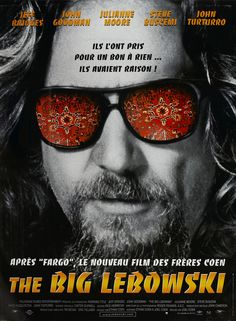 The Big Lebowski by Ethan Coen with Jeff Bridges, John Goodman and Steve Buscemi Steve Buscemi, Jeff Bridges, O Grande Lebowski, El Gran Lebowski, Julianne Moore, Big Lebowski Poster, The Big Lebowski Movie, 90s Movies, Vintage Movies