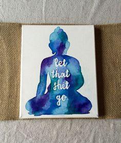 Canvas-Aquarell Buddha Lasst die Scheiße gehen von THUDart auf Etsy