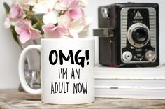 OMG! I'm an Adult Now, Graduation Gift, 18th Birthday Gift, Graduation Mug, 18th Birthday Mug, I'm an Adult Mug, Graduation Presents, Adult by LookAtTheseCups on Etsy https://www.etsy.com/listing/280244120/omg-im-an-adult-now-graduation-gift-18th