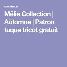 Mëlie Collection | Aūtomne | Patron tuque tricot gratuit
