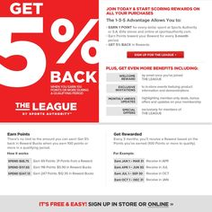 The League by Sports Authority gives you 5% back when you earn 100 points or more during the period.