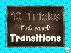 Education to the Core: 10 Tricks for Easier Transitions