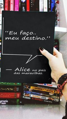 """""""Eu faço meu destino."""" — Alice no pais das maravilhas.  https://br.pinterest.com/dossantos0445/al%C3%A9m-de-voc%C3%AA/"""