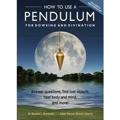 How to Use a Pendulum for Dowsing & Divinatiobn by Bonewitz & Verner-Bonds Coming in February 2016 Anyone can learn to use a pendulum. This powerful tool brings together the left and right sides of the brain and acts as an antenna, helping you tune into your intuition and pick up on energies and vibrations emitted by people, objects, and places. Crammed with practical exercises, dowsing charts, and maps, all accompanied by easy-to-follow instructions, this pack includes everything you need…