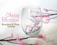 DIY EASY CHERRY BLOSSOM BRANCHES & PAINTED GLASS TUMBLERS