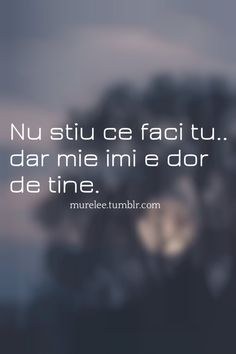 Îmi este dor de tine din ce in cel mai mult Rap Quotes, Life Quotes, Motivational Words, Inspirational Quotes, I Hate My Life, Message Quotes, Journal Quotes, Son Luna, Quote Aesthetic
