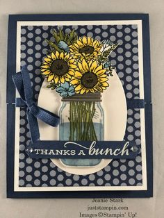 Thanks A Bunch and June Tutorials | Just Stampin' Fun Fold Cards, Folded Cards, Diy Cards, Your Cards, Handmade Cards, Mason Jar Cards, Mason Jars, Sunflower Cards, Pots