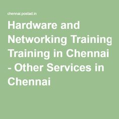 Hardware and Networking Training in Chennai - Other Services in Chennai