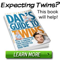 Dad's Guide to Twins — Survive the twin pregnancy and thrive as a father of twins