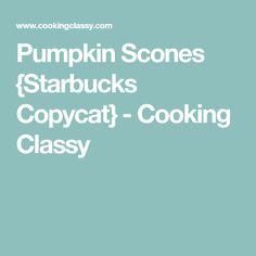 Pumpkin Scones {Starbucks Copycat} - Cooking Classy