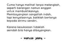 Manusia Jalang Quotes