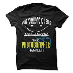 Make this awesome proud Photographer: Let The Photographer Handle It as a great gift Shirts T-Shirts for Photographeres