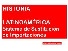 sistema-de-sustitucin-de-importaciones by claudioateran via Slideshare