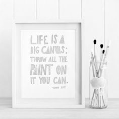 """Life is a great big canvas, and you should throw all the paint you can on it."" -Danny Kaye"