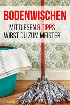 Gute Tipps zum Pflegen und Reinigen von Laminat, Fliesen und Parkett.