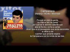 """Joselito - Campanera - Del Film """"El Pequeño Ruiseñor"""" (con letra - lyric..."""
