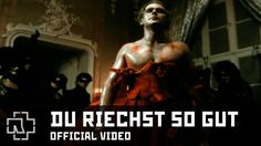 Rammstein - Du Riechst So Gut '98 (Official Video). Title translated means: You Smell So Good. Video is a nice Gothic werewolf story.
