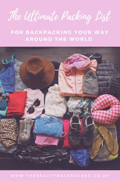 The Ultimate Packing List for Backpacking Your Way Around the World You've booked your trip around the world. Now you just need to pack your backpacking gear. This itemised breakdown of my RTW backpacking kit will help. Ultimate Packing List, Packing List For Travel, New Travel, Packing Hacks, Travel Tips, Packing Lists, Travel Ideas, Summer Travel, Family Travel