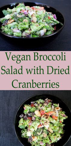 Vegan Broccoli Salad with Dried Cranberries - This sweet and savory salad is perfect for a picnic, potluck or party because it can be served at room temperature.
