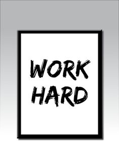 WORK HARD Printable Art Inspirational Quote by PrintablesByVonDe